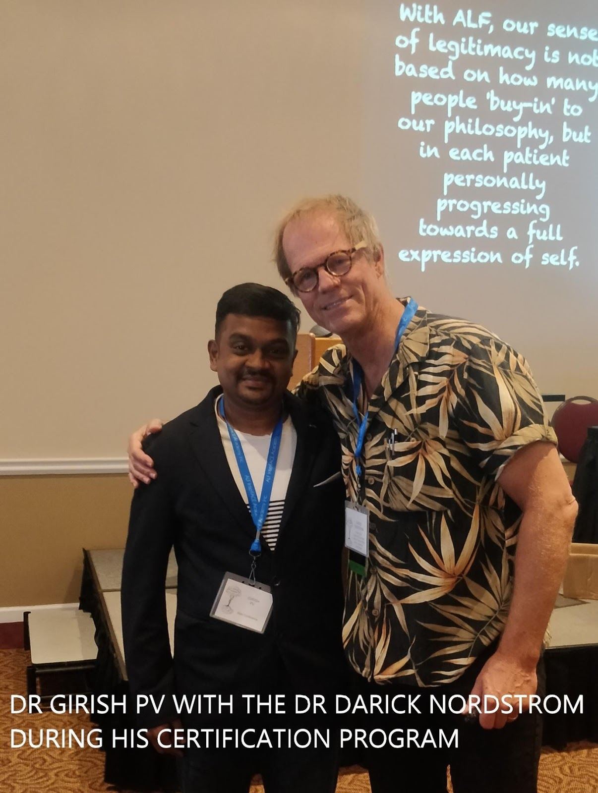 Dr Girish with Dr Darick Nordstrom